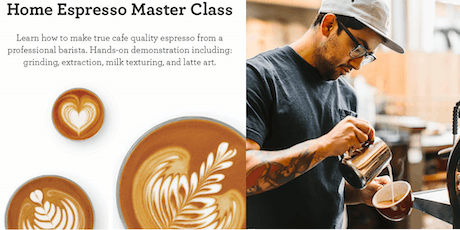 Cafe Quality at Home Masterclass Presented by Breville and Metric Coffee tickets