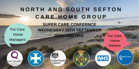 North and South Sefton Care Home Group - Super Care Conference  tickets