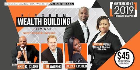 Kingdom Wealth Building Seminar tickets