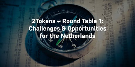 2TOKENS - Round table: Challenges & Opportunities | 5th of November tickets
