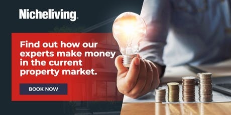 Nicheliving's Free Property Investment Seminar! tickets