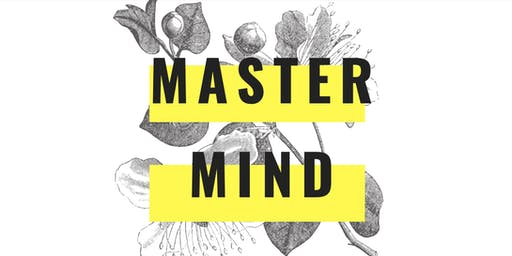 The Flex Network presents... MASTERMIND // networking & business growth hacking