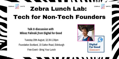 Zebra Lunch Lab: Tech for Non-Tech Founders