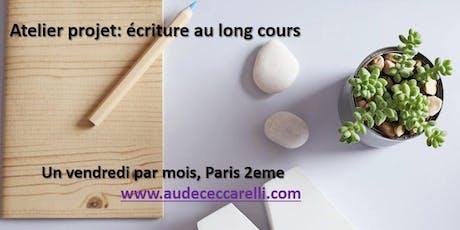 Atelier projet d'écriture au long cours - Paris tickets
