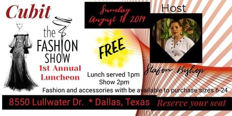 Cubit's 1st Annual Fashions Luncheon  tickets
