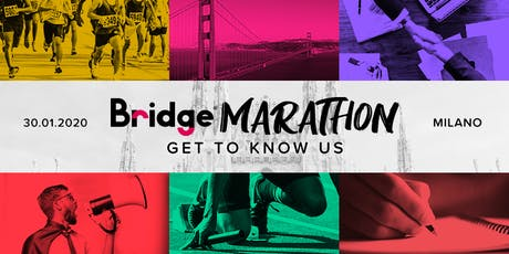 MILANO #01 Bridge Marathon 2020 - Get to know us! biglietti