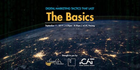 Let's Talk : Digital Marketing Tactics That Last - The Basics tickets