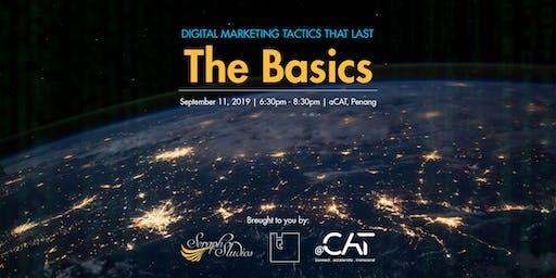 Let's Talk : Digital Marketing Tactics That Last - The Basics