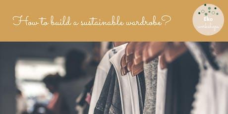 Workshop - How to build a sustainable wardrobe with  Arantza A. Ramirez Tickets