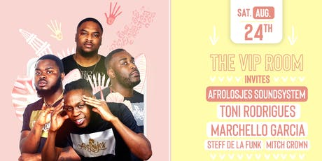 The VIP Room invites: Afrolosjes Soundsystem & more 24-8 tickets