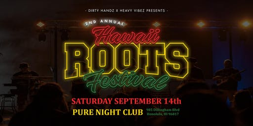 2019 Hawaii Roots Festival