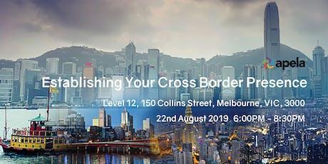 Establishing Your Cross-Border Presence tickets
