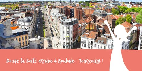 Lancement  du 1er réseau business féminin à Roubaix-Tourcoing billets
