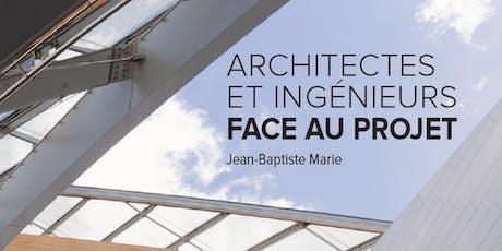 Rencontre autour de l'ouvrage « Architectes et ingénieurs face au projet » billets