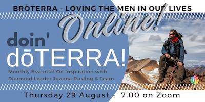ONLINE doin' dōTERRA - BrōTERRA, loving the men in our lives