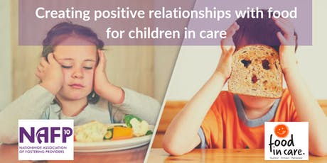 Creating positive relationships with food for children in care (NAFP members only) tickets