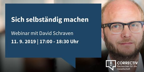 """Webinar mit David Schraven """"Sich selbst ständig machen"""" Tickets"""