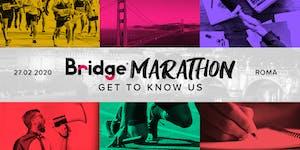 ROMA #02 Bridge Marathon® 2020 - Get to know us!