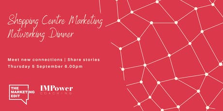 Shopping Centre Marketing Networking Dinner tickets
