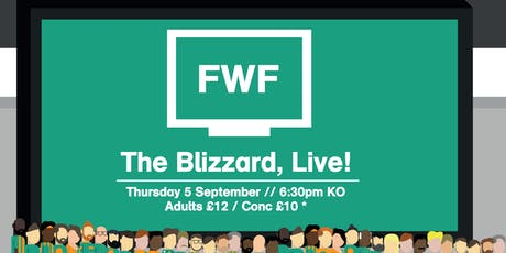 FWF 2019: The Blizzard, Live! tickets