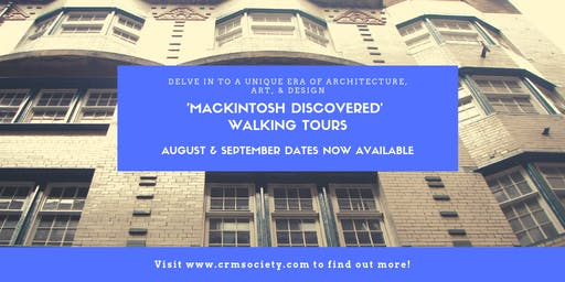 Mackintosh Discovered Walking Tour