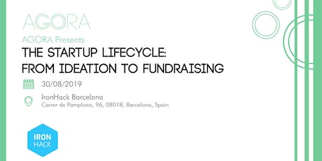 The Startup Lifecycle: From Ideation to Fundraising tickets