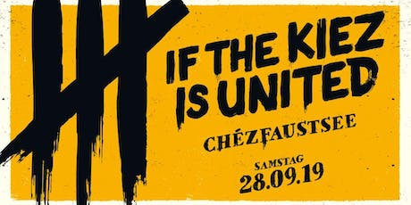 IF THE KIEZ IS UNITED — FÖLLAKZOID, 44 LENINGRAD, BANDA SENDEROS, BRETT uva Tickets