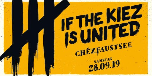 IF THE KIEZ IS UNITED — FÖLLAKZOID, 44 LENINGRAD, BANDA SENDEROS, BRETT uva