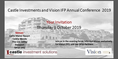 Castle Investments and Vision IFP Annual Conference 2019 tickets