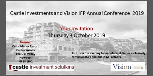 Castle Investments and Vision IFP Annual Conference 2019