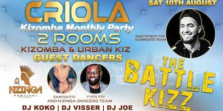 "Criola Kizomba Monthly Saturday Party ""The Battle Kizz""  tickets"