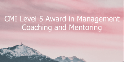 CMI Level 5 Award in Management Coaching and Mentoring