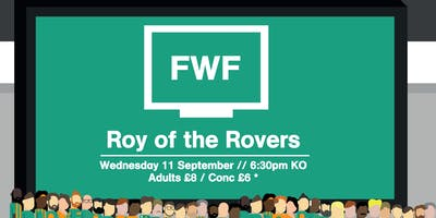 FWF 2019: Roy of the Rovers