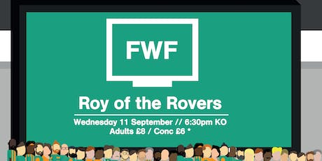 FWF 2019: Roy of the Rovers tickets