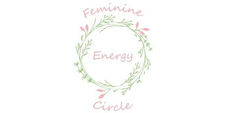 The Feminine Energy Circle - North London tickets