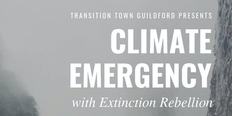 Climate Emergency with Extinction Rebellion (Guildford) tickets