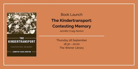 Book Launch: The Kindertransport: Contesting Memory tickets