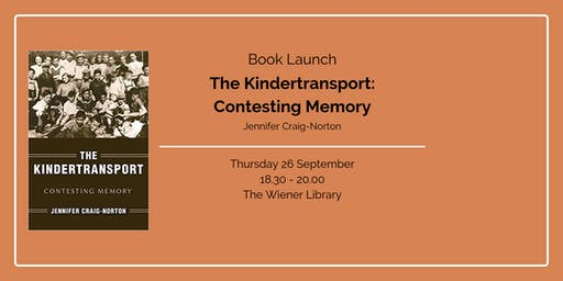 Book Launch: The Kindertransport: Contesting Memory