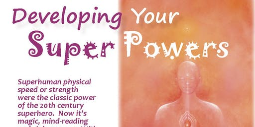 Develop Your Super Powers