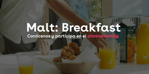 Malt: Breakfast
