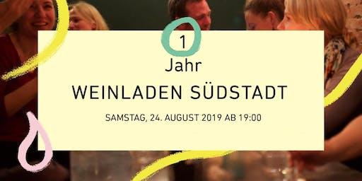 DIE PARTY ZUM EINJÄHRIGEN - DER WEINLADEN SÜDSTADT FEIERT GEBURTSTAG