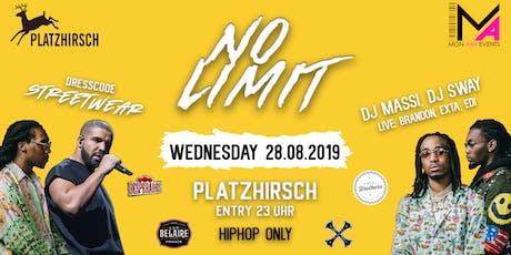 NO LIMIT - Only Hip Hop / 100% Turn Up / Platzhirsch Tickets