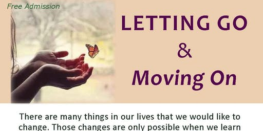 Letting Go & Moving On