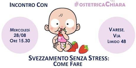 SVEZZAMENTO SENZA STRESS: come fare biglietti