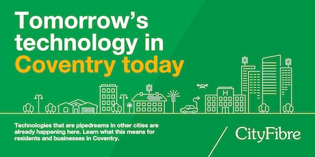 Tomorrow's technology in Coventry today tickets