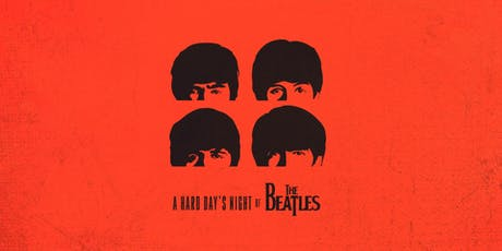 A Hard Day's Night of The Beatles tickets