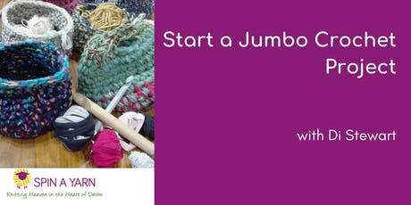 Jumbo Crochet Project with Di Stewart tickets