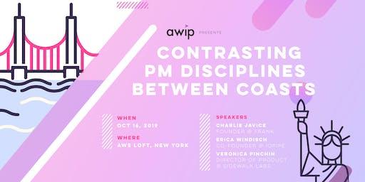 Contrasting PM Disciplines Between Coasts: AWIP NYC Launch
