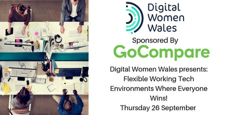 Digital Women Wales Presents - Flexible Tech Working Environments, Where Everyone Wins! tickets