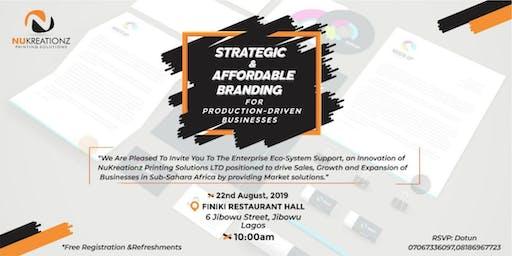 Strategic and Affordable Branding for Production Driven Enterprises